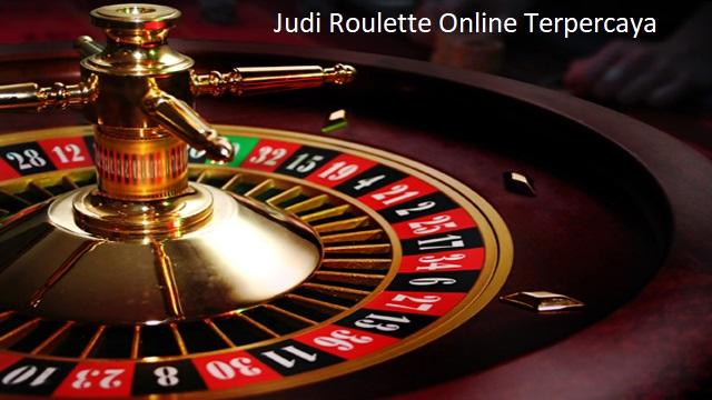 Judi Roulette Online Terpercaya
