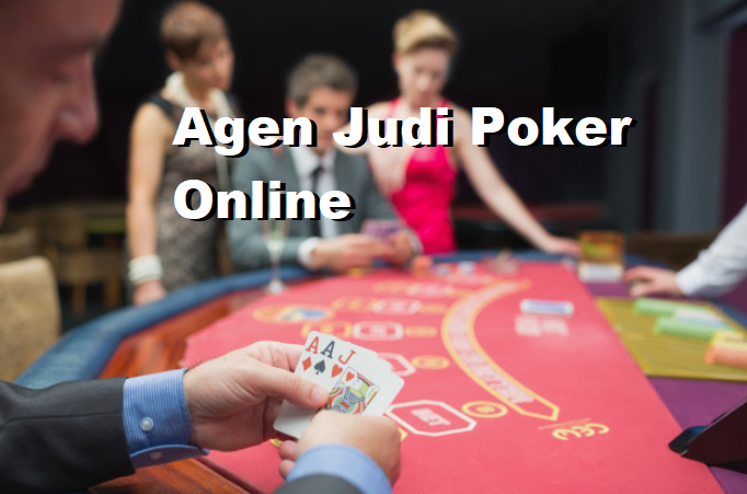 Agen Judi Poker Online